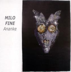 Fine, Milo: Ananke (Emanem)