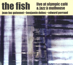 Fish, The: Live at Olympic Cafe & Jazz a Mulhouse [2 CDs] (Ayler)