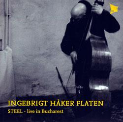 Flaten, Ingebrigt Haker: Steel (Tektite)