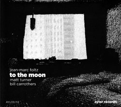 Foltz, Jean-Marc: To the Moon (Ayler)