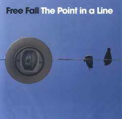 Free Fall: The Point In A Line (Smalltown Superjazzz)