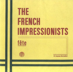 French Impressionists, The : Fête