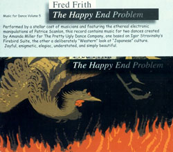 Frith, Fred: The Happy End Problem (Music for Dance Volume 5) (Recommended Records)