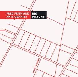 Frith, Fred: Big Picture (Intakt)