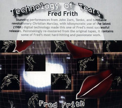 Frith, Fred: Technology of Tears (Recommended Records)