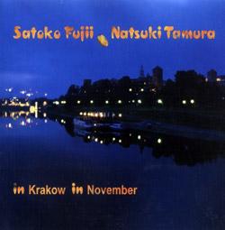 Fujii, Satoko / Natsuki Tamura: In Krakow In November (Not Two Records)