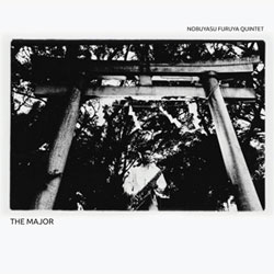 Furuya Quintet, Nobuyasu: The Major [VINYL] (NoBusiness)