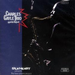 Gayle, Charles Trio: Spirits Before