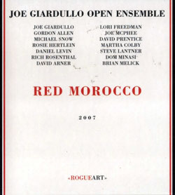 Giardullo Open Ensemble, Joe : Red Morocco (RogueArt)