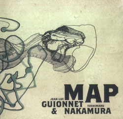 Guionnet, Jean-Luc / Nakamura, Toshimaru: Map
