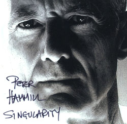 Hammill, Peter: Singularity (Fie! Records)