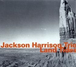 Harrison, Jackson Trio: Land Tides <i>[Used Item]</i>