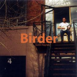 Haynes, Justin: Birder
