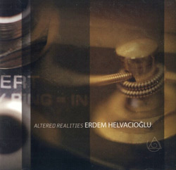 Helvacioglue, Erdem: Altered Realities <i>[Used Item]</i> (New Albion)