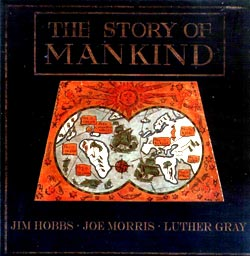 Hobbs / Morris / Gray: The Story of Mankind (Not Two Records)
