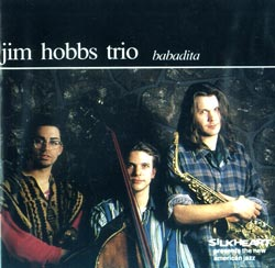 Hobbs Trio, Jim : Babadita (Silkheart)