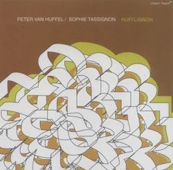 Van Huffel, Peter / Sophie Tassignon: HuffLiGNoN