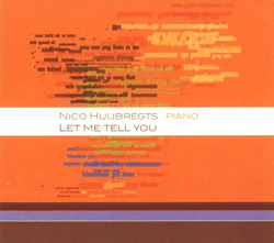 Huijbregts, Nico : Let Me Tell You (IC Disc)