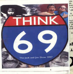 Chadbourne / Black - The Jack and Jim Show 2007: THINK 69