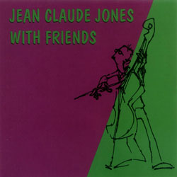 Jones, JC: with Friends <i>[Used Item]</i> (Kadima)