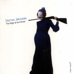 Johnston, Darren: Edge Of The Forest