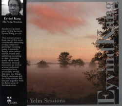 Kang, Eyvind: The Yelm Sessions