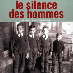Kimm, D. / Falaise, Bernard: Le Silence des Hommes (Monsieur Fauteux)