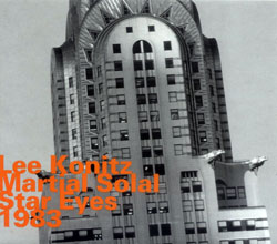 Konitz, Lee & Martial Solal: Star Eyes 1983 (Hatology)
