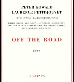 Kowald, Peter / Petit-Jouvet, Laurence: Off The Road (RogueArt)