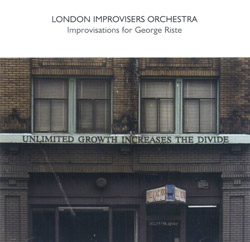 London Improvisers Orchestra: Improvisations for George Riste (psi)