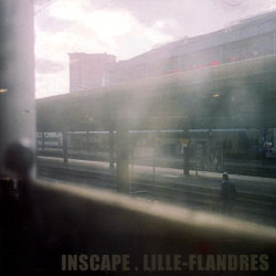 La Casa, Eric / Jean-Luc Guionnet: Inscape. Lille-Flandres (Monotype)