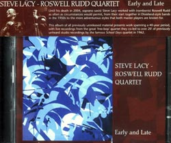 Lacy, Steve /  Rudd, Roswell Quartet: Early and Late