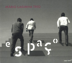 Laginha Trio, Mario : Espaço (Clean Feed)