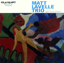 Lavelle Trio, Matt: Spiritual Power