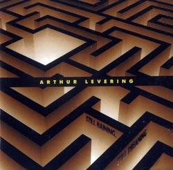 Levering, Arthur : Still Raining, Still Dreaming