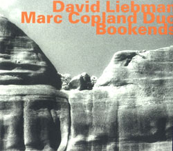 Liebman, David / Marc Copland Duo: Bookends [2 CDs] (Hatology)