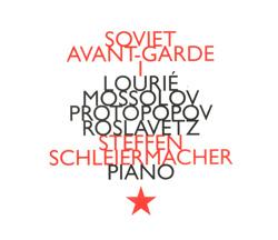 Louri / Mossolov / Protopopov / Roslavetz: Soviet Avant-Garde I (Hat [now] ART)