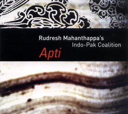 Mahanthappa's, Rudresh Indo-Pak Coalition With Rez Abassi/Dan Weiss: Apti