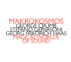 Makrokosmos Quartet: Magic Worlds Of Sound
