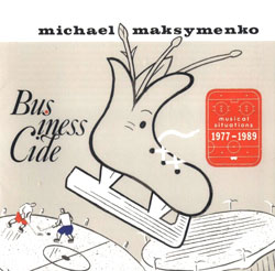 Maksymenko, Michael : Businesscide (Recommended Records)