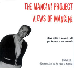 Mancini Project, The: Views of Mancini