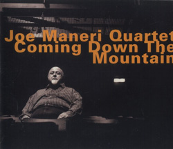 Maneri, Joe Quartet : Coming Down The Mountain