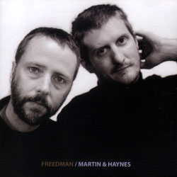 Martin & Haynes: Freedman <i>[Used Item]</i>