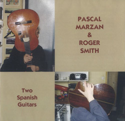 Marzan, Pascal / Smith, Roger: Two Spanish Guitars (Emanem)