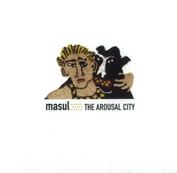 Masul: The Arousal City (Creative Sources)