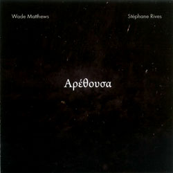 Matthews / Rives: arethusa (Another Timbre)