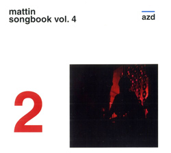Mattin: Songbook Vol. 4