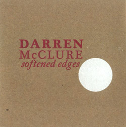 McClure, Darren : Softened Edges (The Land Of)