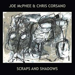 Mcphee, Joe & Chris Corsano: Scraps and Shadows [VINYL] (Roaratorio)