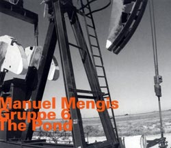 Mengis Gruppe 6, Manuel: The Pond